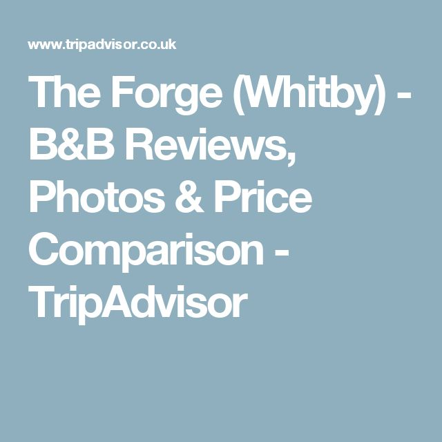 The Forge (Whitby) - B&B Reviews, Photos & Price Comparison - TripAdvisor