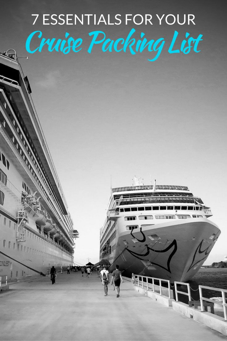 7 Essentials for your cruise packing list: some you may naturally pack, but many of these items are forgotten, but can make or break your cruise trip. Don't leave a single one behind!