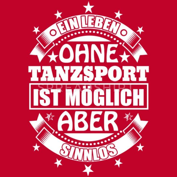 Ohne TANZSPORT alls Sinnlos - Geschenk T-Shirts - Männer Premium T-Shirt