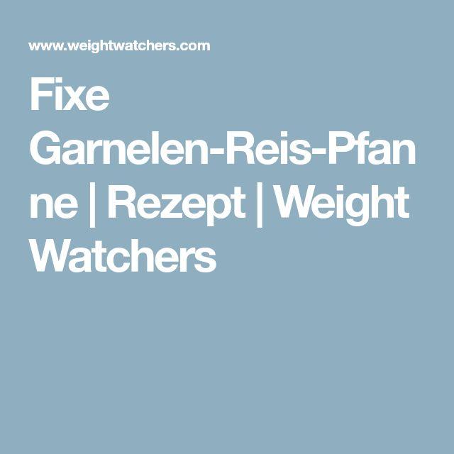 Fixe Garnelen-Reis-Pfanne | Rezept | Weight Watchers