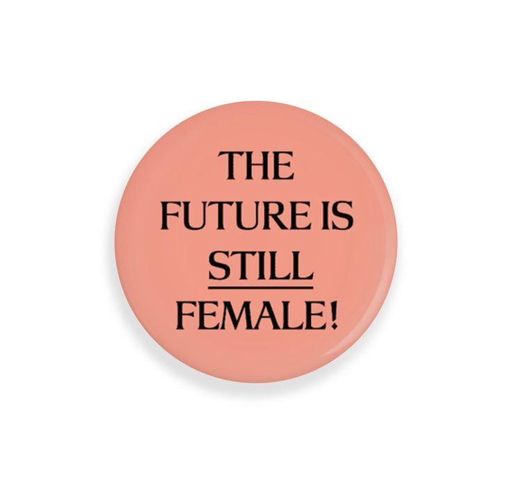 The Future Is Still Female - Compact Mirror @bingbangnyc