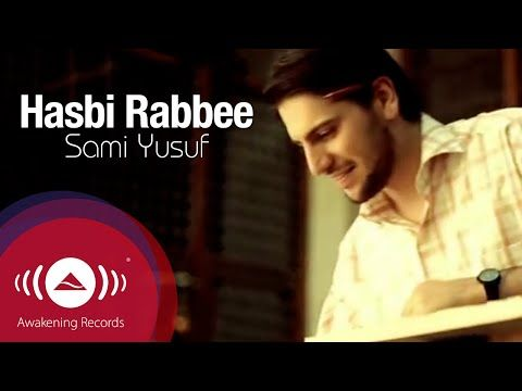 Sami Yusuf - Hasbi Rabbi | Official Music Video - YouTube