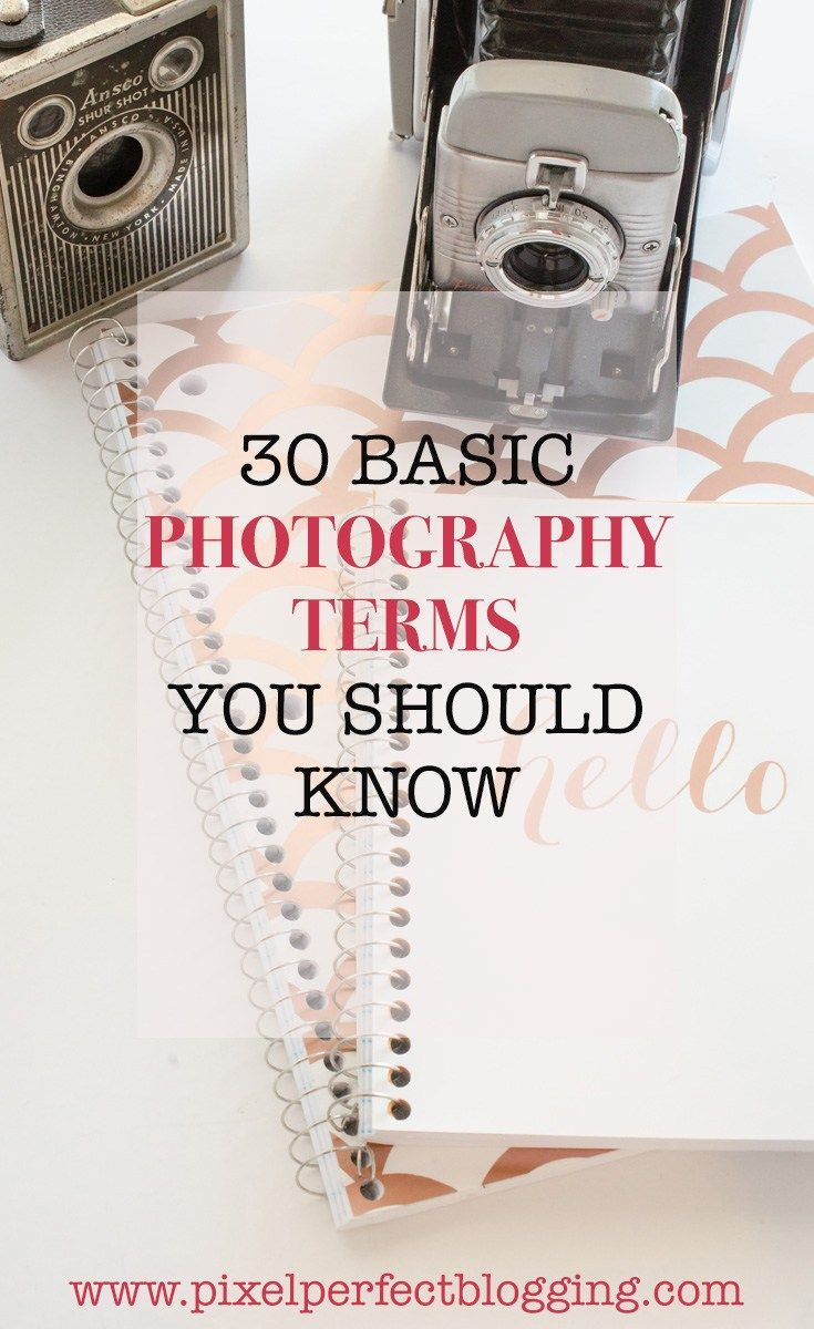 Does photography confuse you? Click here to learn 30 basic photography terms you should know so you can be ahead of the competition. Basic Photography Terms | Photography Definitions | Photography for Bloggers