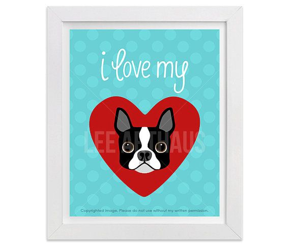 138D  Dog Prints  I Love My Boston Terrier Heart by leearthaus