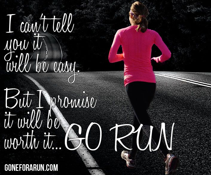 Get out and RUN! It will be worth it! goneforarun.com #running #goneforarun