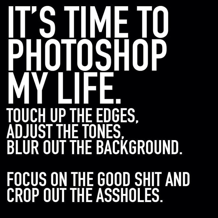 How To Make Quotes Pictures In Photoshop: 17 Best Images About Quotes, Sayings & Truths On Pinterest