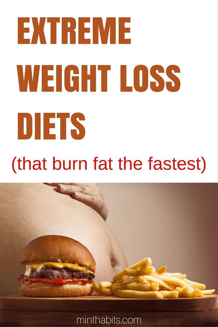 Best Extreme Weight Loss Diets That Actually Work Weight Loss