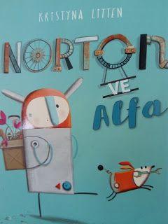 çocuk kitapları, aktiviteler, oyunlar, hayaller...: NORTON VE Alfa