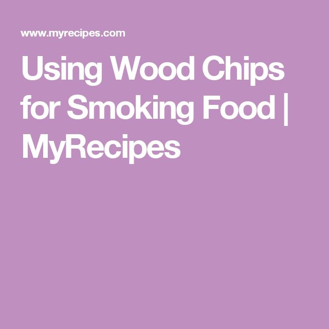Using Wood Chips for Smoking Food | MyRecipes