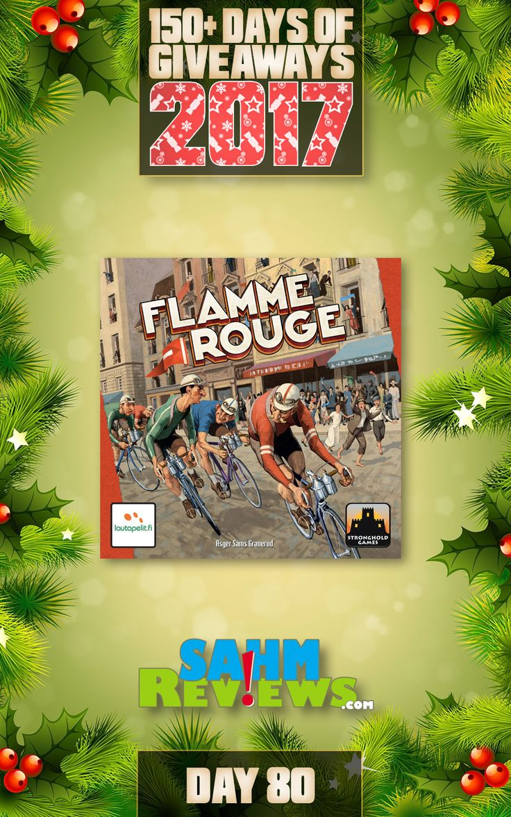 We're excited to be offering 150+ Days of Giveaways in conjunction with our Holiday Gift Guides.   One lucky SahmReviews.com winner will receive a copy of Flamme Rouge (ARV $60)!