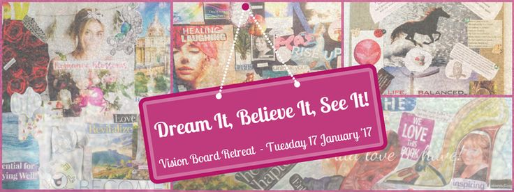 Dream It. Believe It. See It! [Vernal Equinox] - Vision Board Retreat with love from www.createavity.com