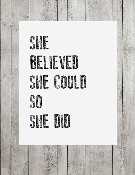 Home Wall Decor- Quote Print for Wall-She Believed She Could So She Did Quote Inspirational Print