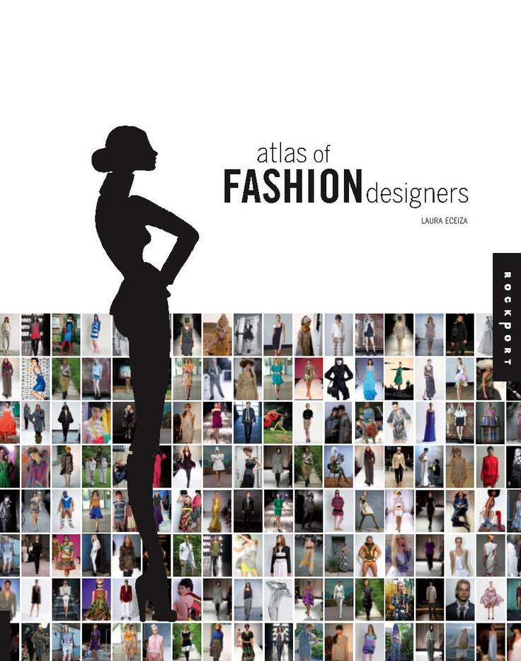 Atlas Of Fashion Designers Rockport Publishing Fashion Books Pinterest In Fashion Ux Ui