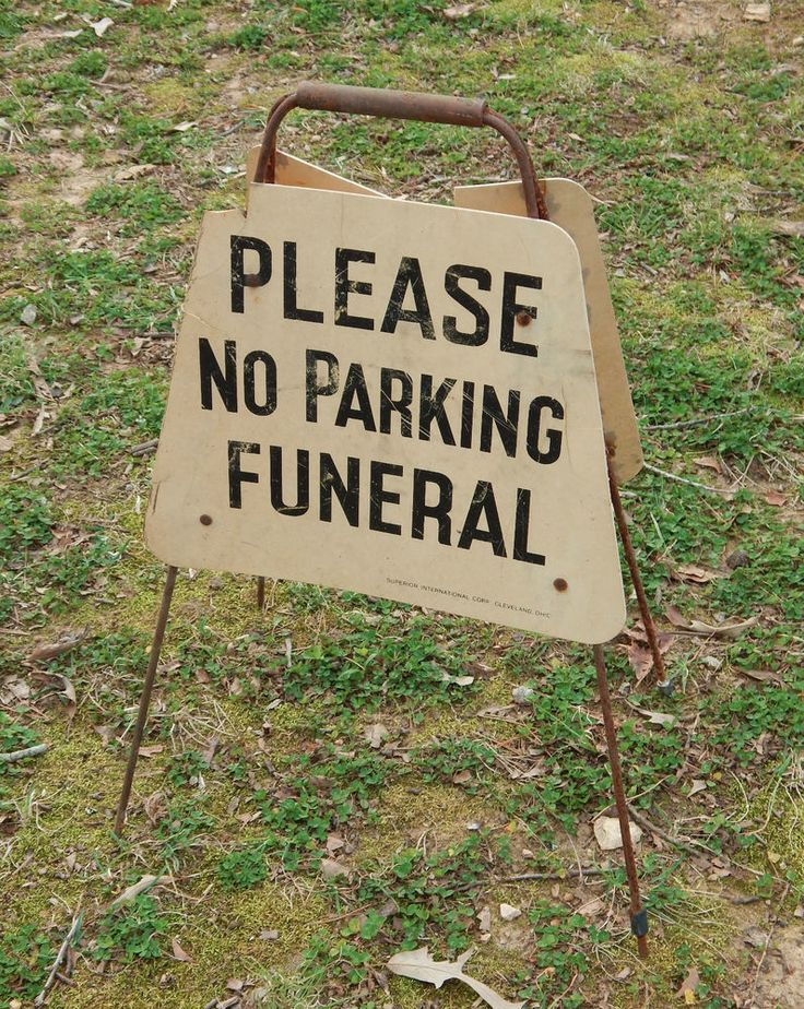 VIntage Please No Parking Funeral Sign Double Side (1 broke) Standing Superior