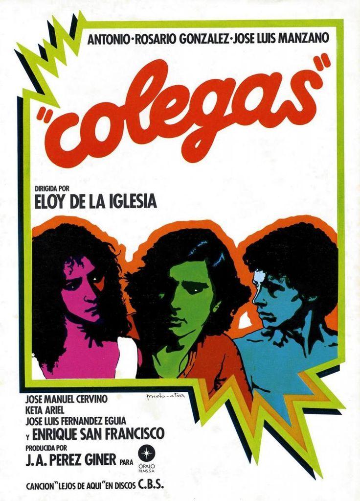 Colegas 1982 Eloy De La Iglesia Antonio Flores Carteleras De Cine Cine