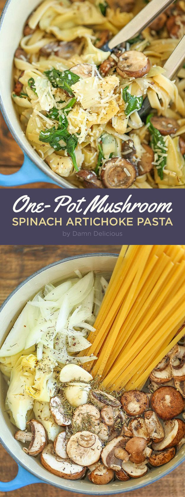 One Pot Mushroom Spinach Artichoke Pasta | Here Are 7 Delicious Dinners To Eat This Week