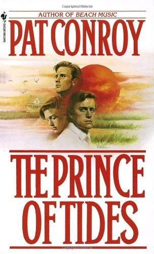 The Prince of Tides: A Novel by Pat Conroy, http://www.amazon.com/dp/0553268880/ref=cm_sw_r_pi_dp_UioGpb1RE60QH