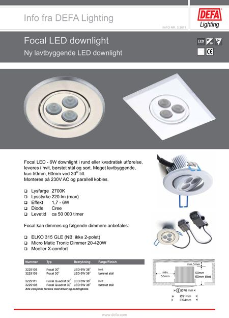 Lavtbyggende spot  Defa Lighting - 10 Focal LED downlight