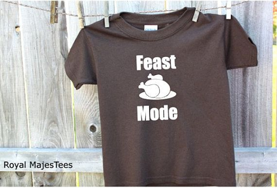Feast Mode Thanksgiving Shirt by RoyalMajesTees on Etsy #feast #mode #thanksgiving #shirt #kids #toddler #youth #teens #clothes #fashion #apparel #tops #outfits