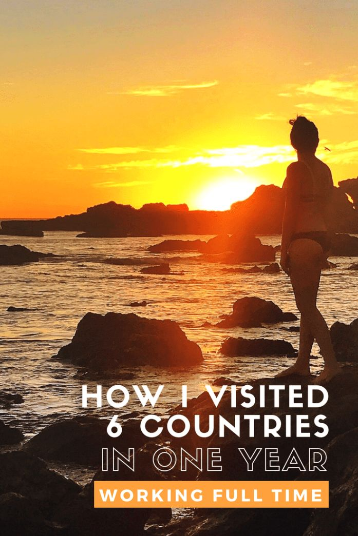 6 Countries, 3 Continents in 1 Year - How to Travel with a Full Time Job – The Traveling Teacher #travelinspo #budgettravel #travelingwithajob