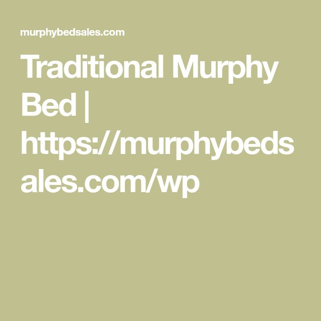 Traditional Murphy Bed | https://murphybedsales.com/wp