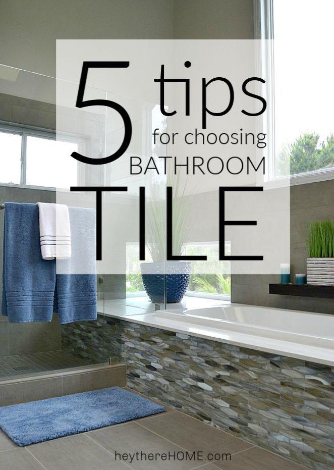5 Tips for Choosing the Right Bathroom Tile \