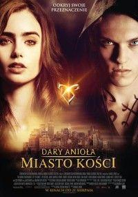 Dary Anioła: Miasto kości (2013)