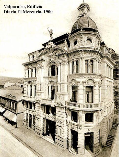 Edificio del Diario El Mercurio de Valparaíso Año 1900 Fuente: Imágenes de Chile del 1900