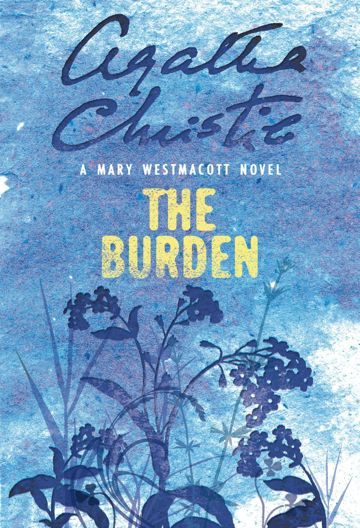 The Burden by Agatha Christie (writing as Mary Westmacott) - My favorite Author :: iPhone App