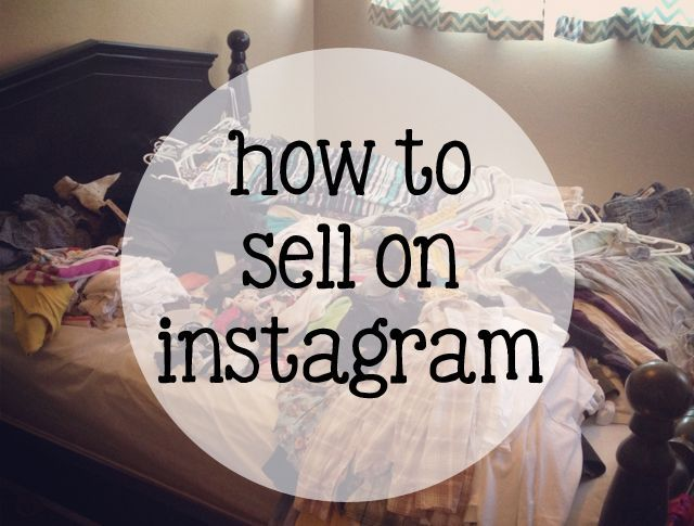 how to sell your things on instagram