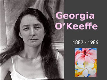This presentation teaches about the life and art of Georgia O'Keeffe - famous for huge paintings of flowers, bones and desert. The presentation includes artist's biography shortened to main points to keep it interesting for young children. It also includes samples of O'Keeffe's work.Second part of the presentation is a step by step guide for the O'Keeffe inspired art lesson.