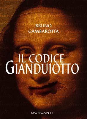 Dopo il caso Dan Brown....  Il Codice Gianduiotto (2006)
