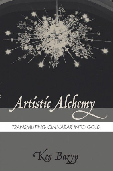 Artistic Alchemy (Transmuting Cinnabar into Gold; BY Ken Bazyn; Imprint: Resource Publications). Bazyn's poems seek to encourage Christians of all stripes to present a new song unto the Lord—by actual example and useful advice. All sorts of issues relating to creativity are touched upon, whether theological, psychological, sociological, philosophical, linguistic, or autobiographical. Among the topics covered: finding your own voice; reading widely and deeply in the classics; being spare...