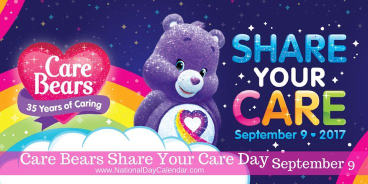 Care Bears Share Your Care Day - September 9