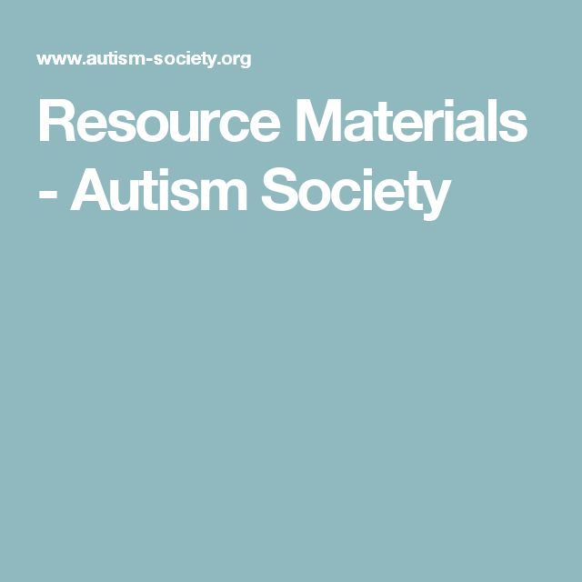 Resource Materials - Autism Society