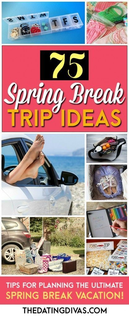 75 Spring Break Trip Ideas