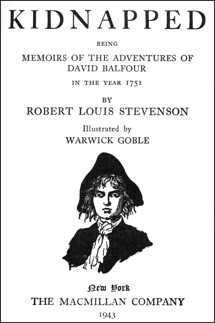 an analysis of kidnapped by robert stevenson Kidnapped by robert louis stevenson is a classic tale about sixteen year-old david balfour who leaves his home in scotland to make his fortune after his parents die his first stop is with his.