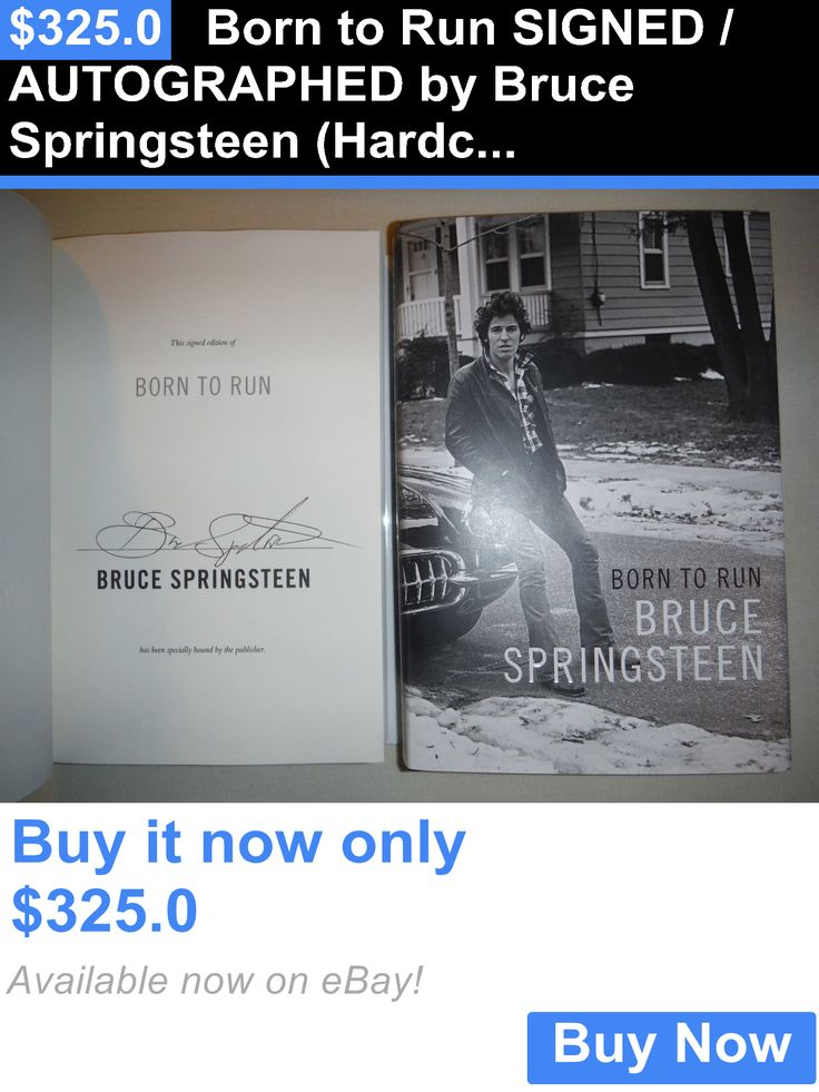 cookbooks: Born To Run Signed / Autographed By Bruce Springsteen (Hardcover) New BUY IT NOW ONLY: $325.0