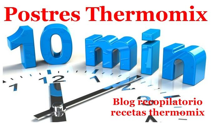 postre 10 minutos thermomix