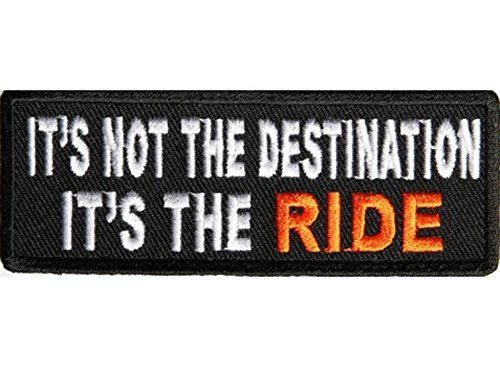 "IT'S NOT THE DESTINATION Embroidered Funny Biker Saying Patch Vest Jacket Emblem Motorcycle - Brand New - Approximate Size: 3.75"" Wide x 1.5"" High (9.5 cm x 3.5 cm) - Superb Highest Quality Embroidery"