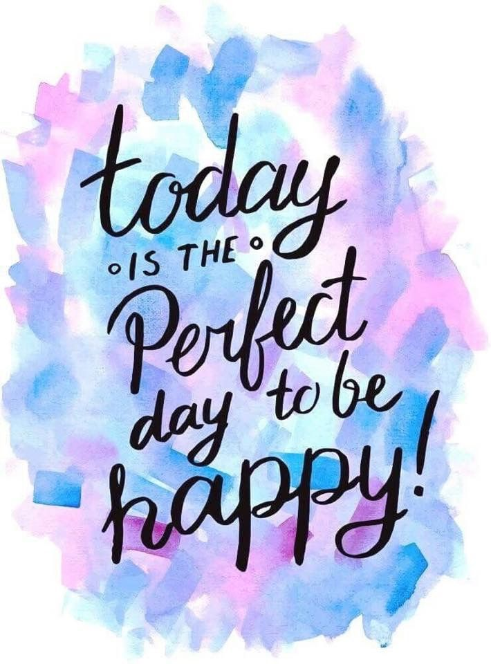 Today Is The Perfect Lettering Quotes Life Quotes Life Is Beautiful Quotes