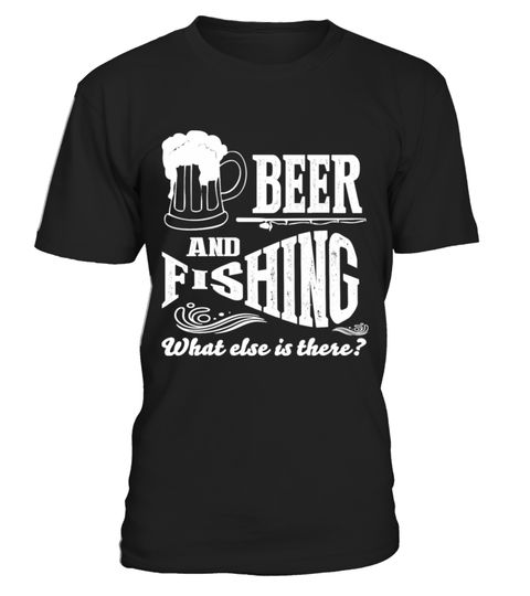 # Beer And Fishing What Else Is There .  Tags : Fishing, Sport, Fish, Funny, Fisherman, Bass, Boating, Trout, love, fishing perch, idaho fishing, fishing personalized, graphics, hunting fishing nothing else matters, fishing infant,barf walleye chick, Shark, hats, grandma,horny fishing, love, idaho, nothing, else, matters, horny, personalized, perch, infant, grandma, chick, barf, walleye, Trout, Sports, selfish, design, sailfish, love, latex, catfish, hellfish, simpsons, goldfish, graphics…