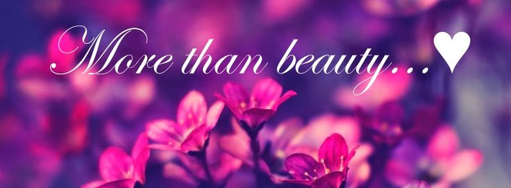 More than beauty...♥