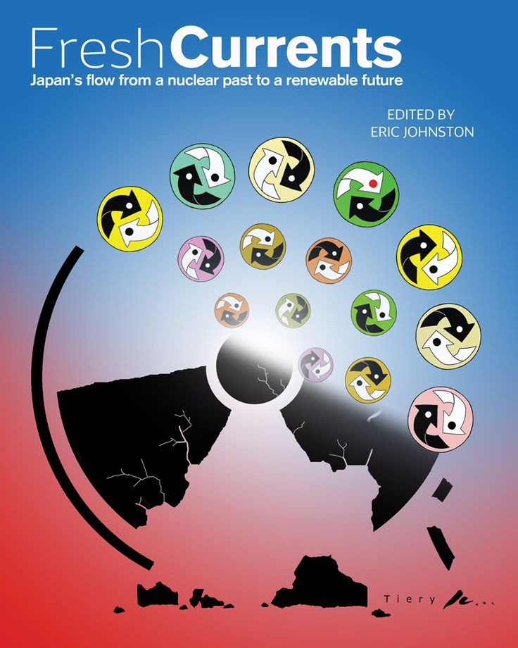Kyoto Journal announces the publication of Fresh Currents, a multi-authored inquiry into the consequences of Japan's mid-1950s decision to go  nuclear — and the possible path forward, in a post-Fukushima world, to a non-nuclear,  sustainable renewables-based future.    A free 170-page digital version readable on any computer  (also iPad-compatible) can be downloaded here: http://download.freshcurrents.org/ #Japan #nuclear #magazine
