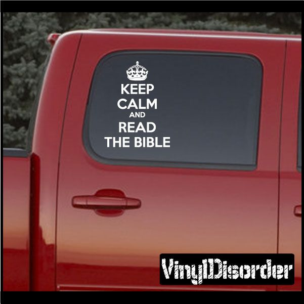 Keep Calm and Read The Bible Vinyl Wall Decal or Car Sticker