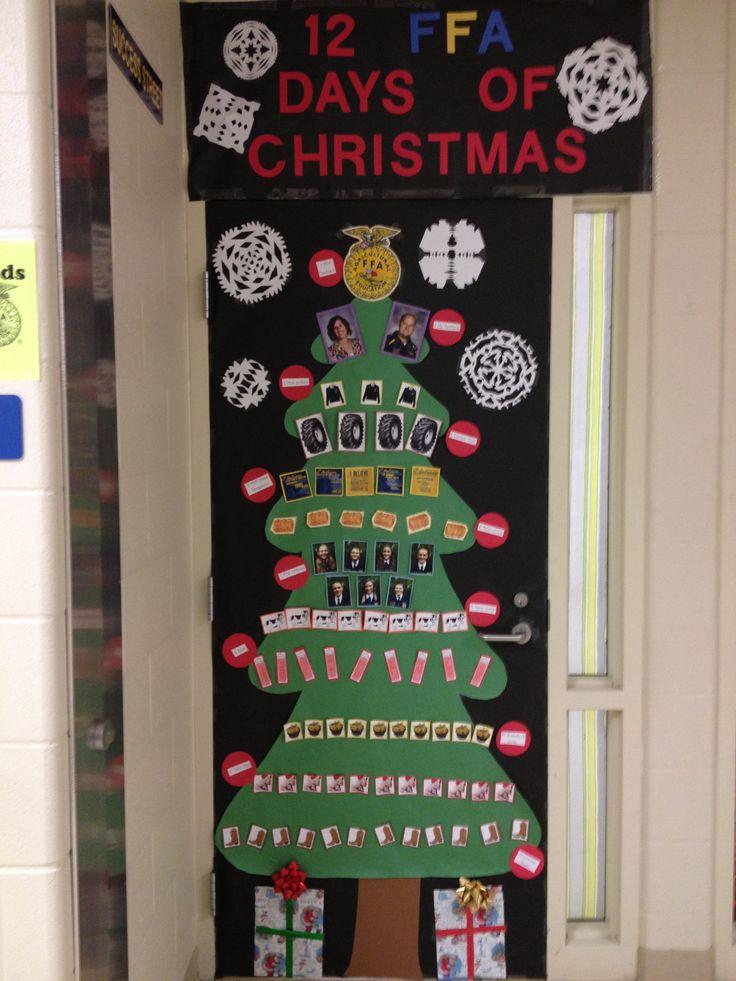Door decorating- 12 FFA days of Christmas: 12 cowboy boots, 11 baby pigs, 10 bushels of corn, 9 silos, 8 dairy cows, 7 FFA officers, 6 bales of hay, 5 FFA creed paragraphs, 4 tractor tires, 3 FFA jackets, 2 Ag teachers, 1 FFA emblem.
