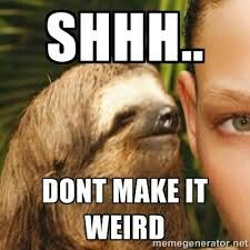 e5d671e6dc88e0b3eb8118baeacf22a4 creepy sloth funny sloth 14 best sloth memes images on pinterest sloth memes, funny stuff
