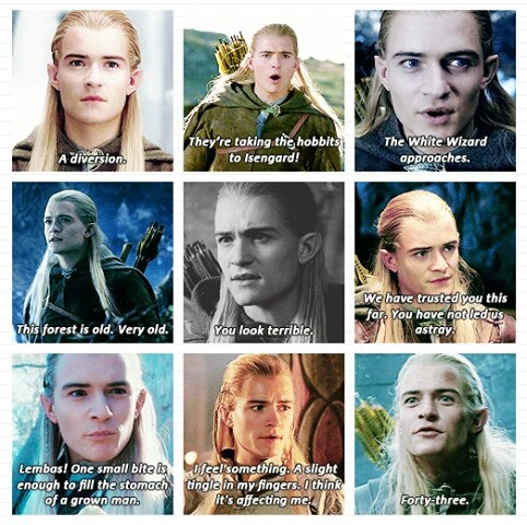 """Legolas... """"They're taking the Hobbits to Isengard"""" is still my favorite but now so is """"You look terrible."""""""