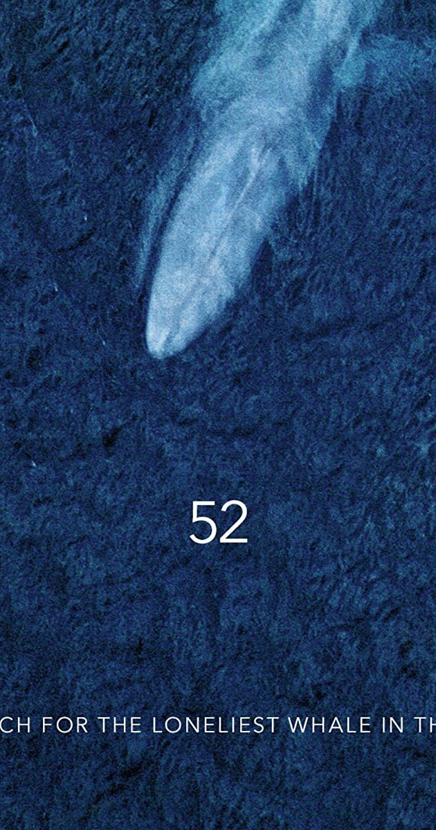 """Directed by Joshua Zeman. 52: The Search for the Loneliest Whale in the World is a feature length documentary that will take audiences on a journey to find the forgotten """"52 Hertz Whale."""" Calling out at 52 Hz, a frequency unrecognized by other whales, this mysterious creature is believed to have lived its life in complete solitude, its calls forever unanswered by its own kind. In our ever-present fascination with these ..."""