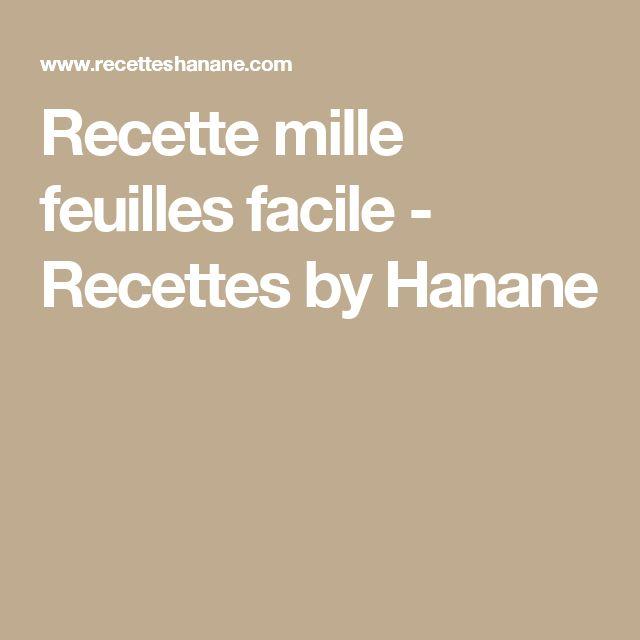 Recette mille feuilles facile - Recettes by Hanane
